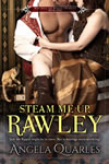 AngelaQuarles_SteamMeUpRawley_100