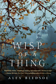 What We're Reading: Wisp of a Thing by Alex Bledsoe and#giveaway