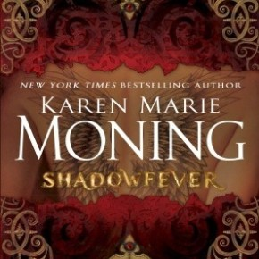 What We're Reading: Fever series by Karen Marie Moning