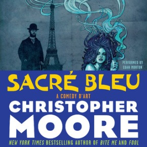 What We're Reading: Sacré Bleu by ChristopherMoore