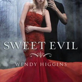 What We're Reading: Sweet Evil by WendyHiggins