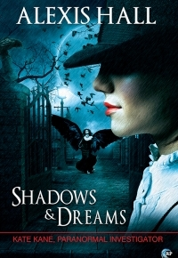 Alexis Hall is back with Shadows and Dreams