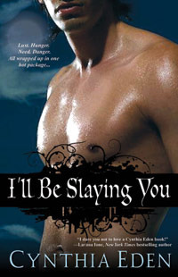 What We're Reading: I'll Be Slaying You by Cynthia Eden