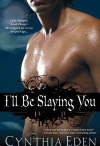 What We're Reading: I'll Be Slaying You by CynthiaEden